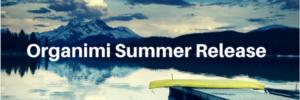 organimi summer release