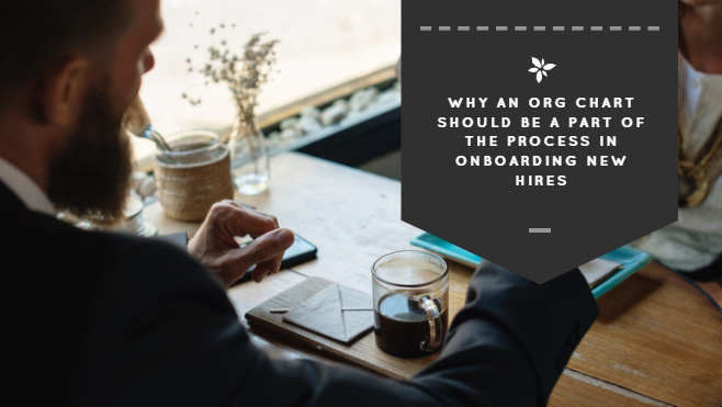 Why Org Charts Should Be Part of Onboarding | Organimi