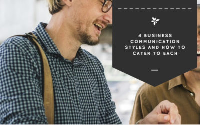 4 Business Communication Styles and How to Cater to Each