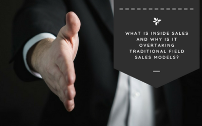 What is Inside Sales and Why Is It Overtaking Traditional Field Sales Models?
