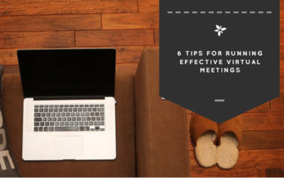 6 Tips for Running Effective Virtual Meetings