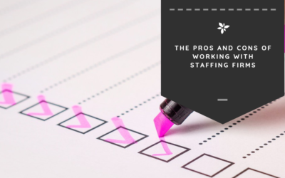 The Pros and Cons of Working with Staffing Firms