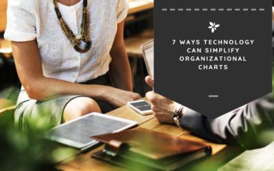 7 Ways Technology Can Simplify Organizational Charts