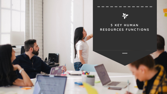 5 Key Human Resources Functions