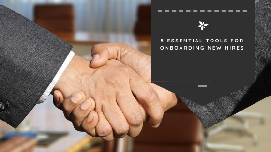 5 Essential Tools for Onboarding New Hires