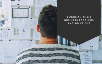 5 Common Small Business Problems and Solutions