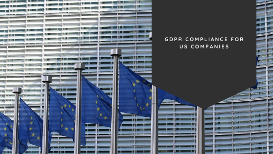 GDPR Compliance for US Companies