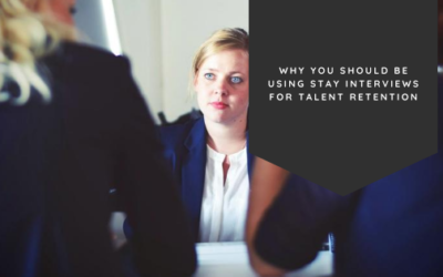 Why You Should Be Using Stay Interviews for Talent Retention