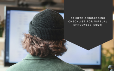 Remote Onboarding Checklist for Virtual Employees [2021]
