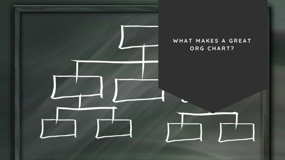 What Makes a Great Org Chart?